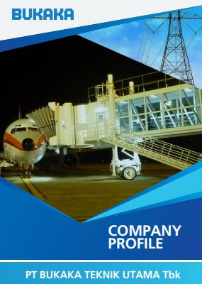Company Profile – PT. Bukaka Teknik Utama Tbk
